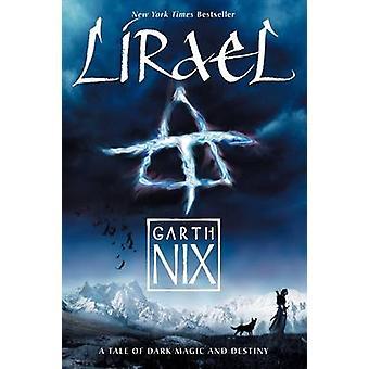Lirael by Garth Nix - 9780062315564 Book