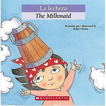 La Lechera by Luz Orihuela - Mabel Pierola - Esther Sarfatti - 978043