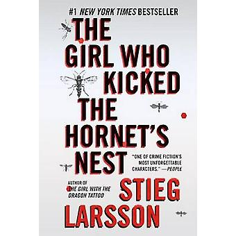 The Girl Who Kicked the Hornet's Nest by Stieg Larsson - Reg Keeland
