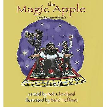 The Magic Apple - A Folktale from the Middle East by Rob Cleveland - 9