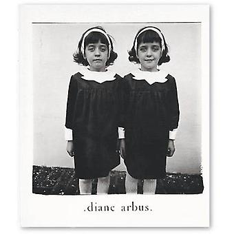 Diane Arbus - An Aperture Monograph (Fortieth anniversary ed) by Diane