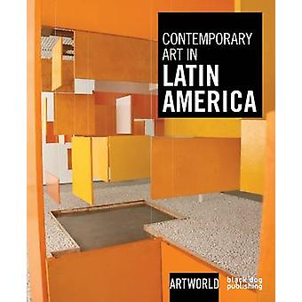 Contemporary Art in Latin America - ARTWORLD by Gabriel Perez-Barreiro