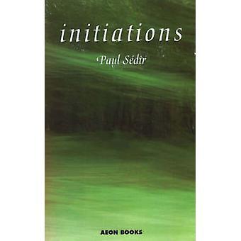 Initiations by Paul Sedir - Mouni Sadhu - 9781904658306 Book
