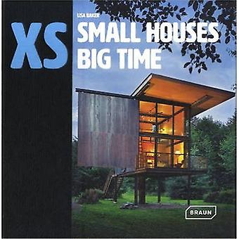 Xs - Small Houses Big Time by Lisa Baker - 9783037682029 Book