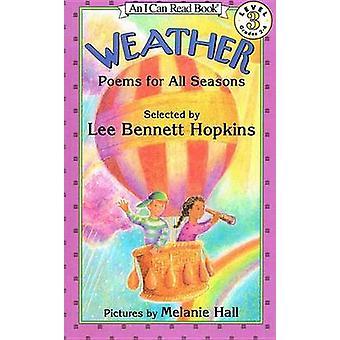 Weather - Poems for All Seasons by Lee Bennett Hopkins - Melanie W Hal