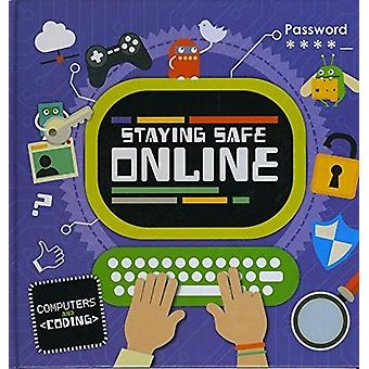 Staying Safe Online by Kirsty Holmes