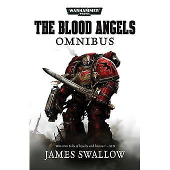 Blood Angels  The Complete Rafen Omnibus by James Swallow