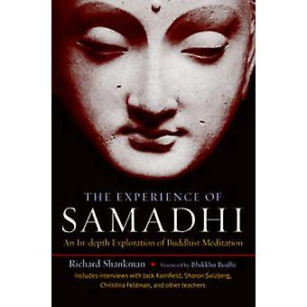 The Experience Of Samadhi by Richard Shankman