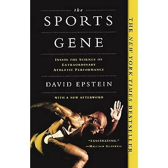 The Sports Gene - Inside the Science of Extraordinary Athletic Perform