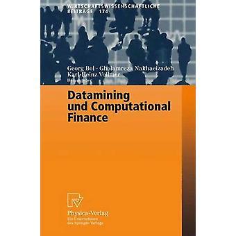 Datamining und Computational Finance  Ergebnisse des 7. Karlsruher konometrieWorkshops by Bol & Georg