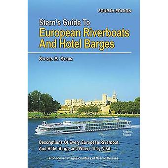 Sterns Guide to European Riverboats and Hotel Barges by Stern & Steven B