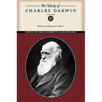 Verkene til Charles Darwin Volume 27 The Power of Movement i Plants av Darwin & Charles