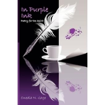 In Purple Ink Poetry for the Spirit by Gage & Onedia Nicole