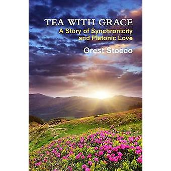 Tea With Grace by Stocco & Orest