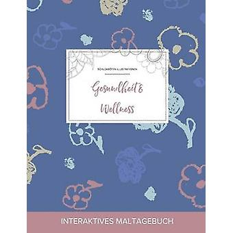 Maltagebuch fr Erwachsene Gesundheit  Wellness Schildkrten Illustrationen Schlichte Blumen by Wegner & Courtney
