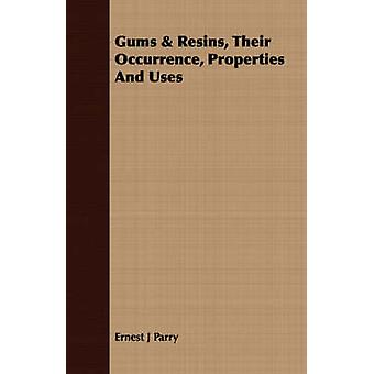 Gums  Resins Their Occurrence Properties And Uses by Parry & Ernest J