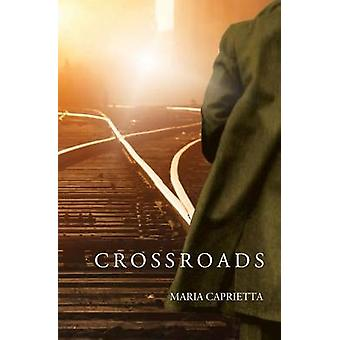 Crossroads by Caprietta & Maria