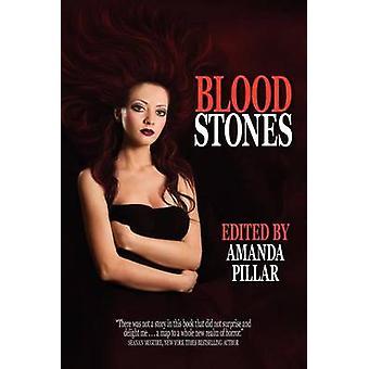 Bloodstones by Pillar & Amanda