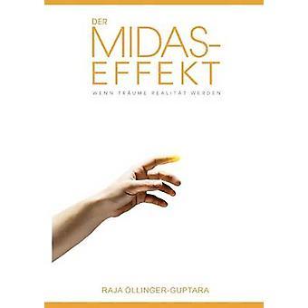 Der MidasEffekt by OllingerGuptara & Raja
