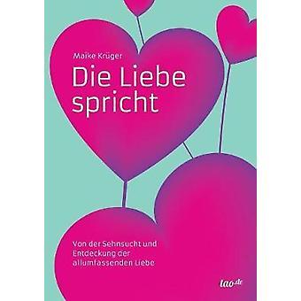 Die Liebe spricht by Krger & Maike