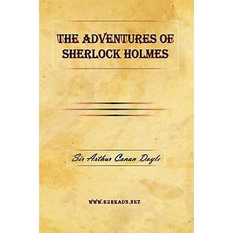 The Adventures of Sherlock Holmes by Doyle & A. Conan
