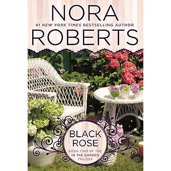 Black Rose by Nora Roberts - 9780425269558 Book