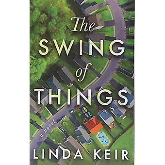 The Swing of Things by Linda Keir - 9781503937000 Book