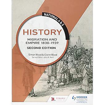 Nasjonale 4 & 5 Historie - Migrasjon og Empire 1830-1939 - Andre Ed