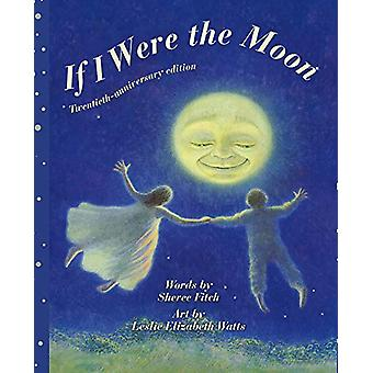 If I Were the Moon by Sheree Fitch - 9781771087391 Book