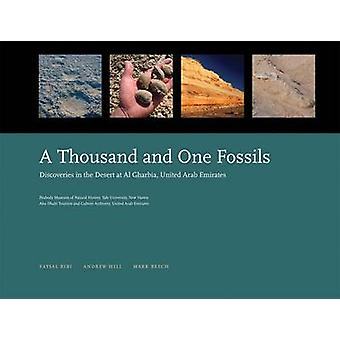 A Thousand and One Fossils - Discoveries in the Desert at Al Gharboa