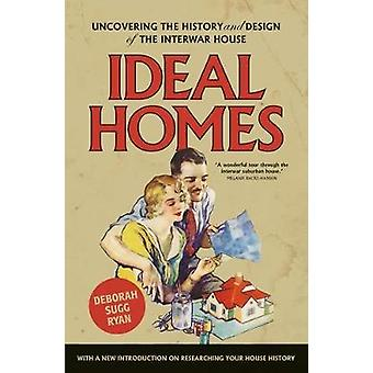 Ideal Homes - Uncovering the History and Design of the Interwar House