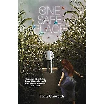 The One Safe Place by Tania Unsworth - 9781616204839 Book