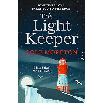 Light Keeper door Cole Moreton