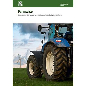 Farmwise von Great Britain Health and Safety Executive