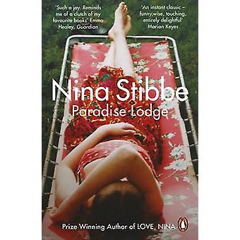 Paradise Lodge by Nina Stibbe - 9780241974926 Book