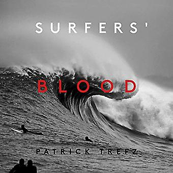 Surfers' Blood by Patrick Trefz - 9781576879191 Book