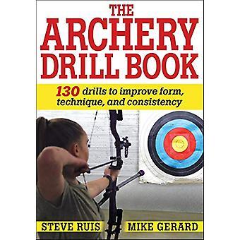 Jousiammunta Drill Book Steve Ruis - 9781492588344 Kirja