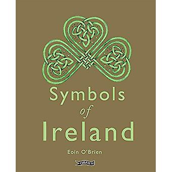 Symbols of Ireland by Eoin O'Brien - 9781788491662 Book