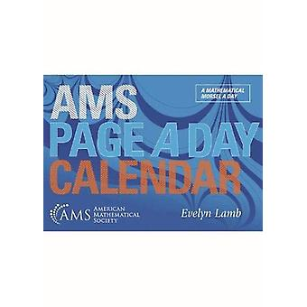 AMS Page a Day Calendar by Evelyn Lamb - 9781470449575 Book
