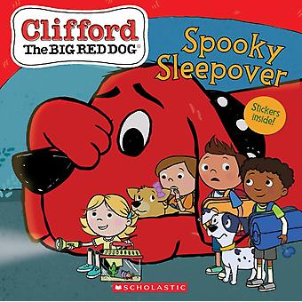 The Spooky Sleepover Clifford the Big Red Dog Storybook by Meredith Rusu & Created by Norman Bridwell