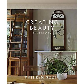 Creating Beauty by Scott & KathrynAbranowicz & William