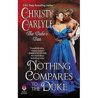 Intet kan sammenlignes med hertugen: The Duke's Den (The Duke's Den)