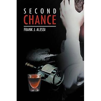 Second Chance by Frank J Alessi - 9781469189482 Book