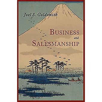 Business and Salesmanship by Joel S Goldsmith - 9781614271963 Book