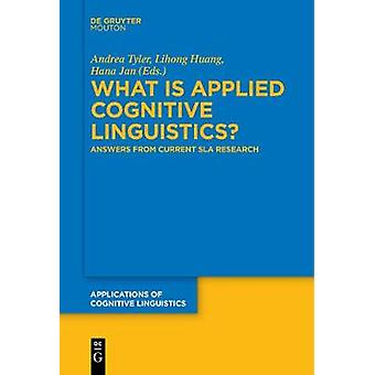 What is Applied Cognitive Linguistics? - Answers From Current SLA Rese