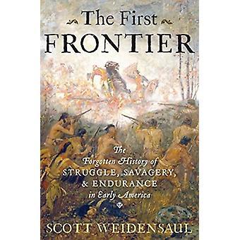 Den första gränsen av Scott Weidensaul & Weidensaul