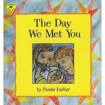 Phoebe Koehlerin päivä, jolloin tapasimme sinut