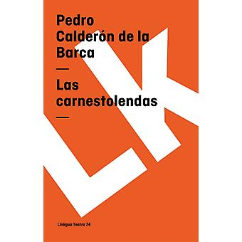 Carnestolendas av Pedro Calderon de la Barca