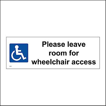 GE453 Please Leave Room For Wheelchair Access Sign with Disabled Logo