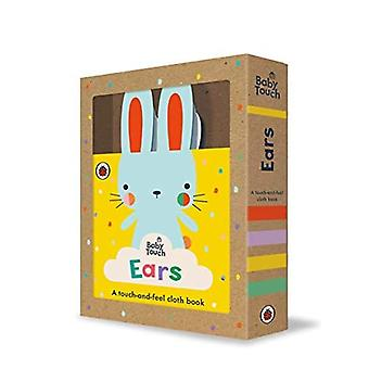 Baby Touch: Ears: A touch-and-feel cloth book (Baby Touch)
